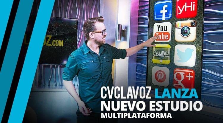 CVCLAVOZ lanza nuevo estudio multiplataforma