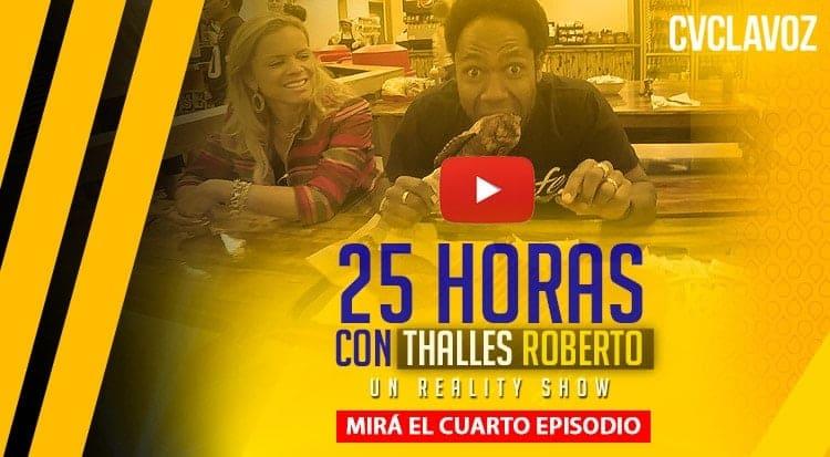 25 Horas con Thalles Roberto Episodio 4