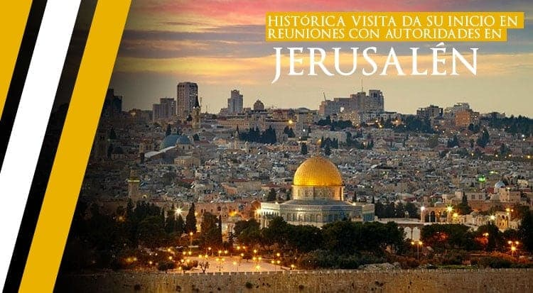 Histórica visita da su inicio en reuniones con autoridades en Jerusalén