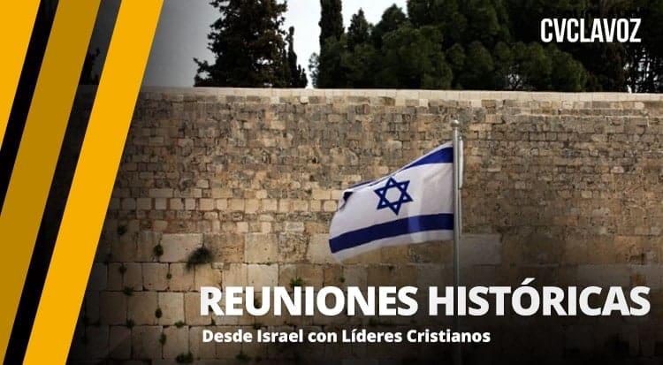 Reuniones Históricas comienzan en Israel con Líderes Cristianos