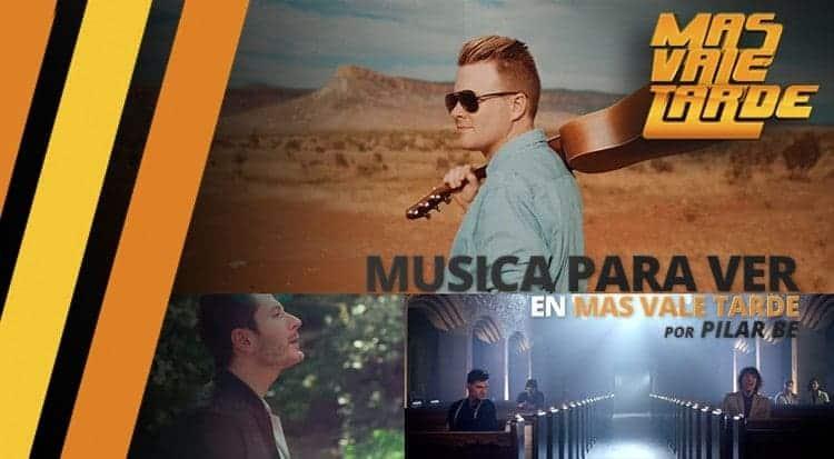 Música Para Ver | Junio 18 - 2015