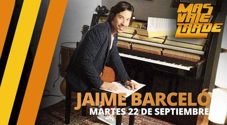 Jaime Barceló en Mas Vale Tarde
