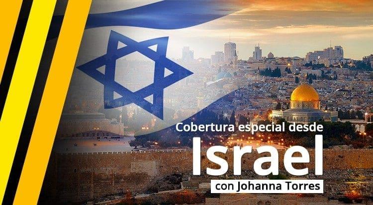 Cobertura especial desde Israel 2015