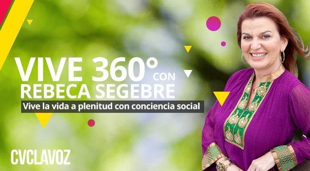 Nuevo show radial - Vive 360 con Rebeca Segebre