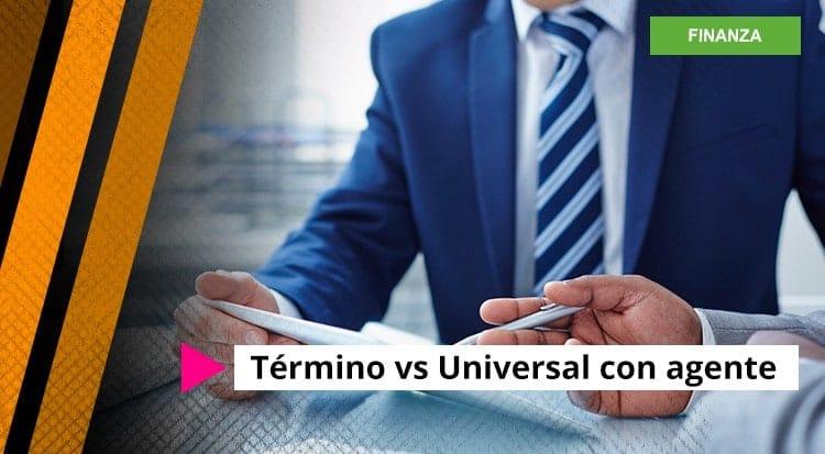 Término vs. Universal con agente