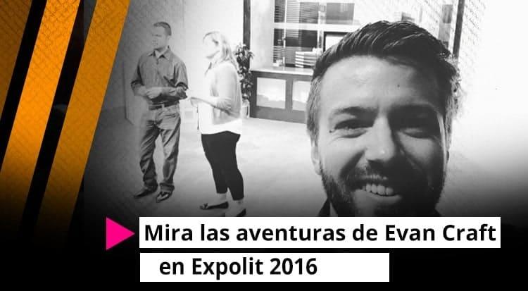 Mira las aventuras de Evan Craft en Expolit 2016