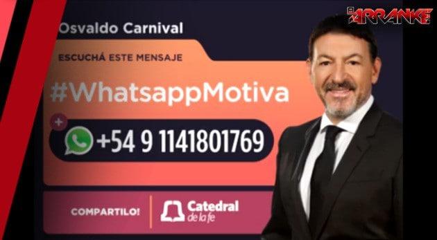 Motívate vía WhatsApp con el pastor Osvaldo Carnival