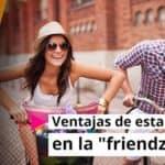 """Ventajas de estar en la """"friendzone"""""""