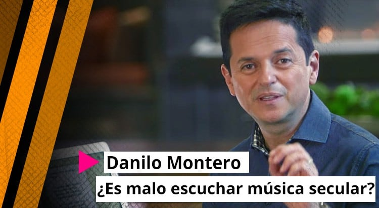 Danilo Montero: ¿Es malo escuchar música secular?
