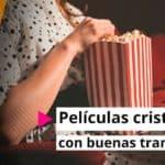 Películas cristianas con buenas tramas