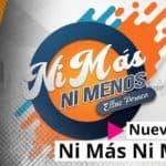 Nuevo show: Ni Más Ni Menos