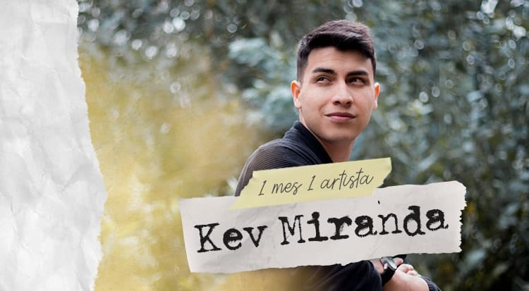 1 mes 1 artista: Kev Miranda