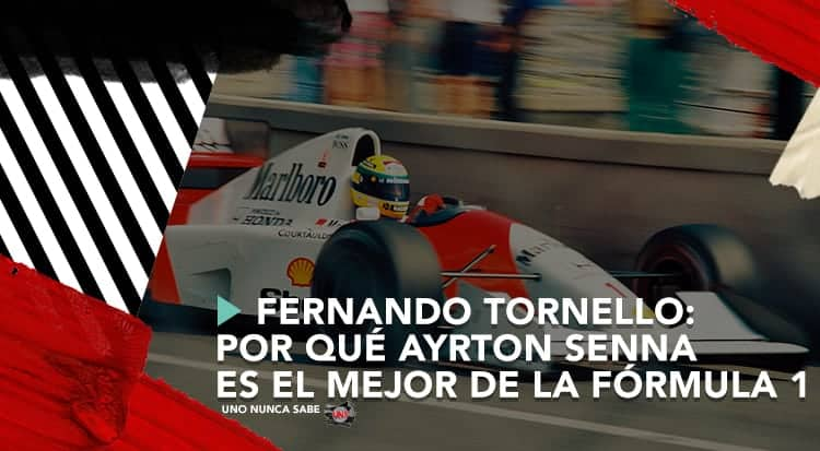 Fernando Tornello: Por qué Ayrton Senna es el mejor de la Fórmula 1
