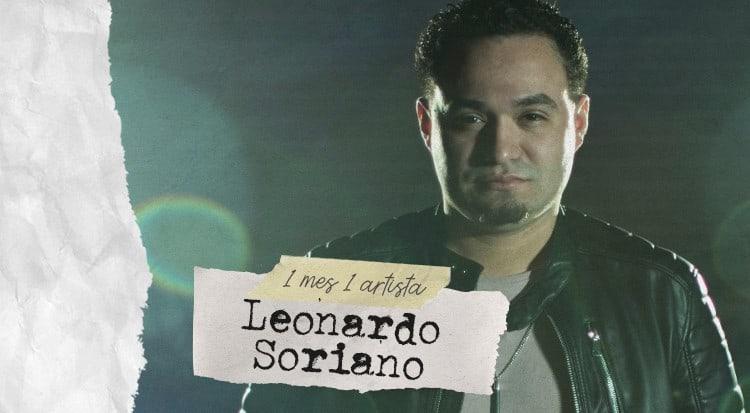 1 mes 1 artista: Leonardo Soriano