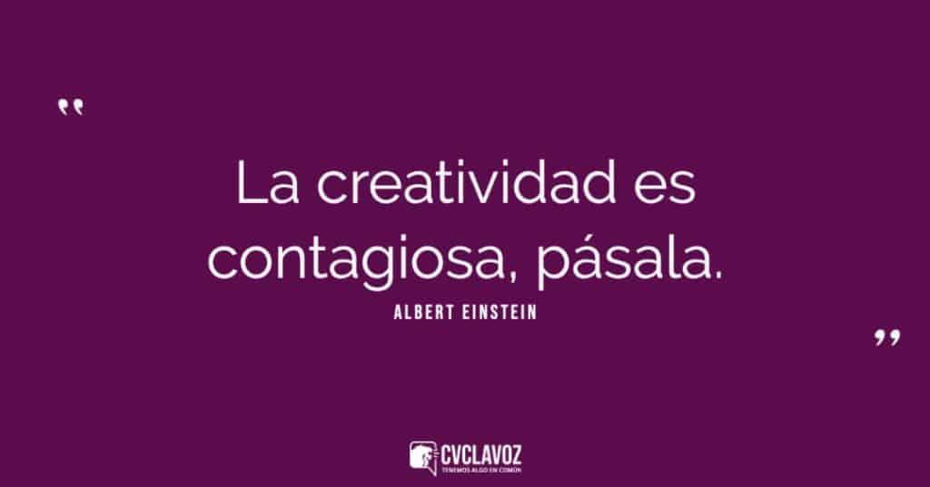 La creatividad es contagiosa, pásala. Albert Einstein