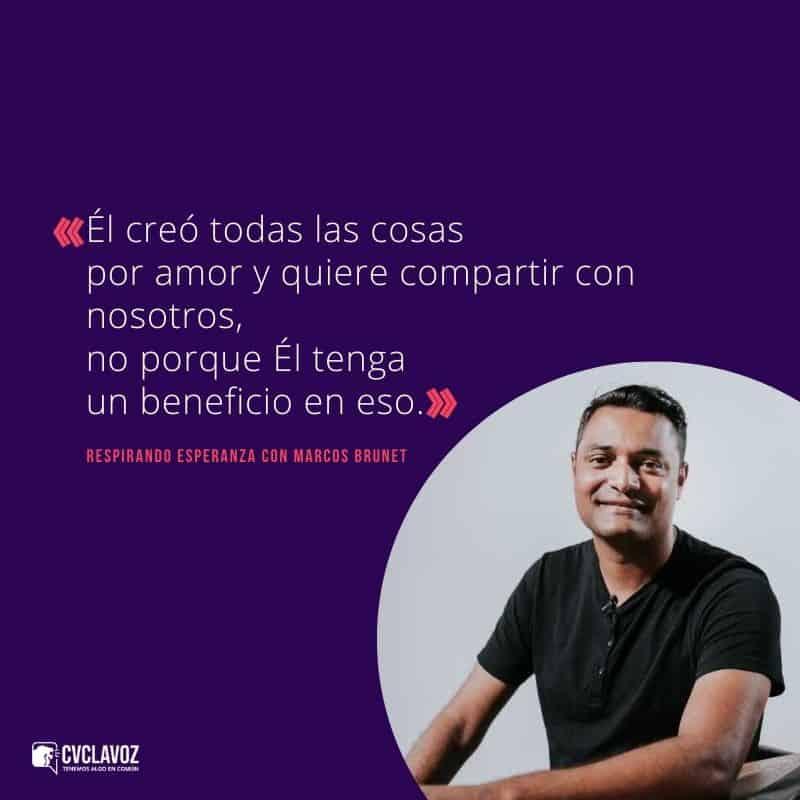 Marcos Brunet frases sobre el amor de Dios