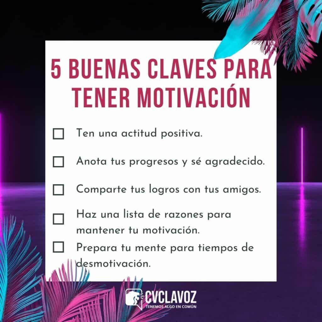 Buenas claves para tener motivación